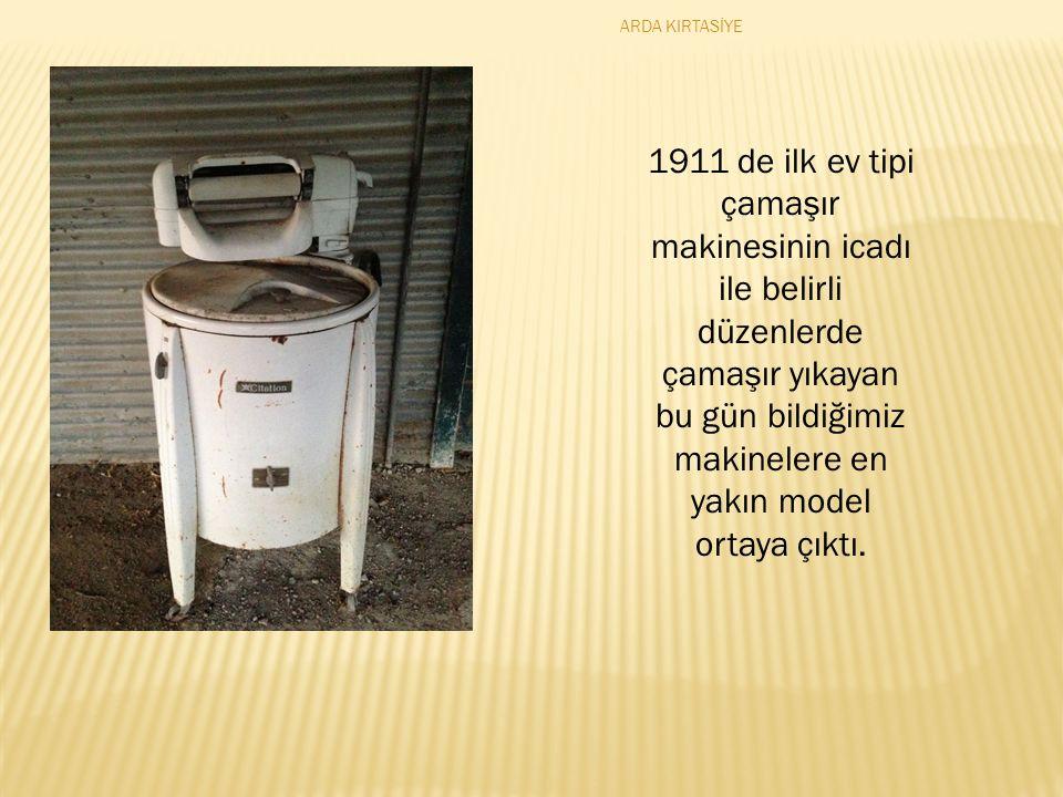 1911 de ilk ev tipi çamaşır makinesinin icadı ile belirli düzenlerde çamaşır yıkayan bu gün bildiğimiz makinelere en yakın model ortaya çıktı.