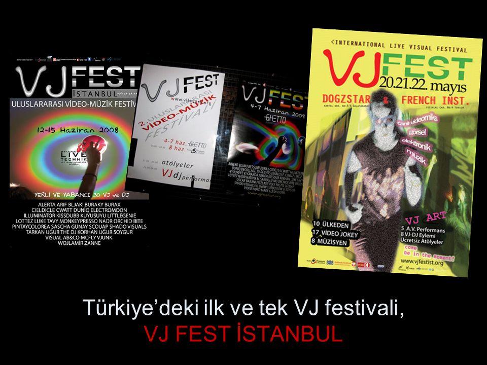 Türkiye'deki ilk ve tek VJ festivali, VJ FEST İSTANBUL