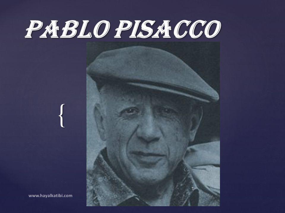 { Pablo PiSaCCo www.hayalkatibi.com