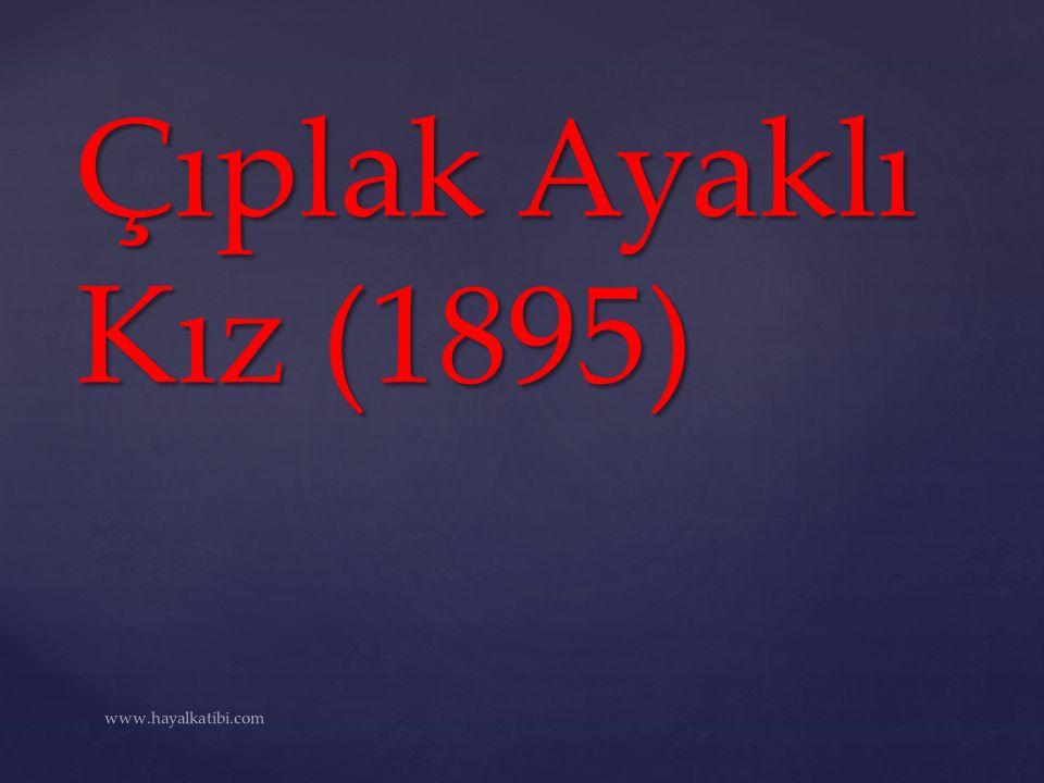 Çıplak Ayaklı Kız (1895) www.hayalkatibi.com
