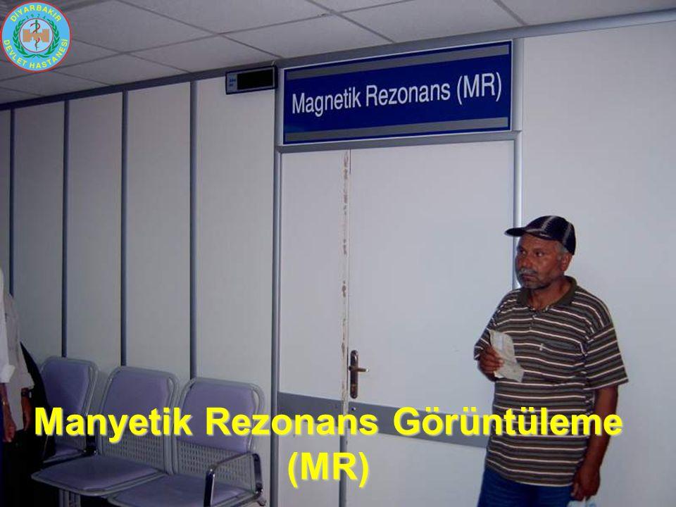 Manyetik Rezonans Görüntüleme (MR)