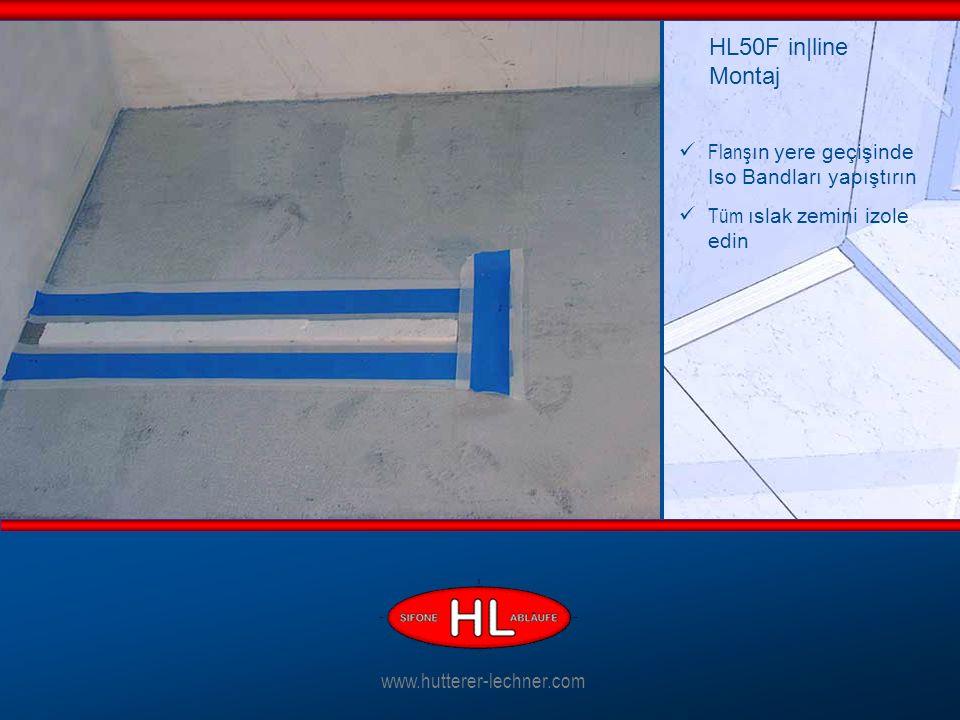 Flanş ın yere geçişinde Iso Bandları yapıştırın Tüm ıslak zemini izole edin HL50F in|line Montaj www.hutterer-lechner.com