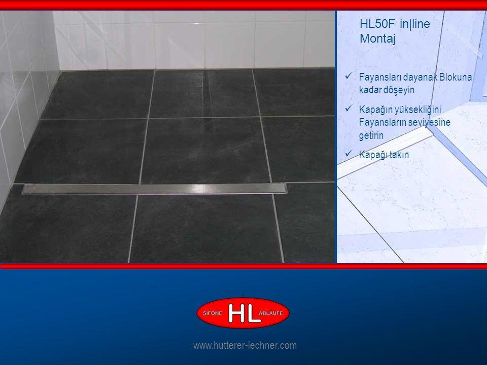 Fayansları dayanak Blokuna kadar döşeyin Kapağın yüksekliğini Fayansların seviyesine getirin Kapağı takın HL50F in|line Montaj www.hutterer-lechner.com