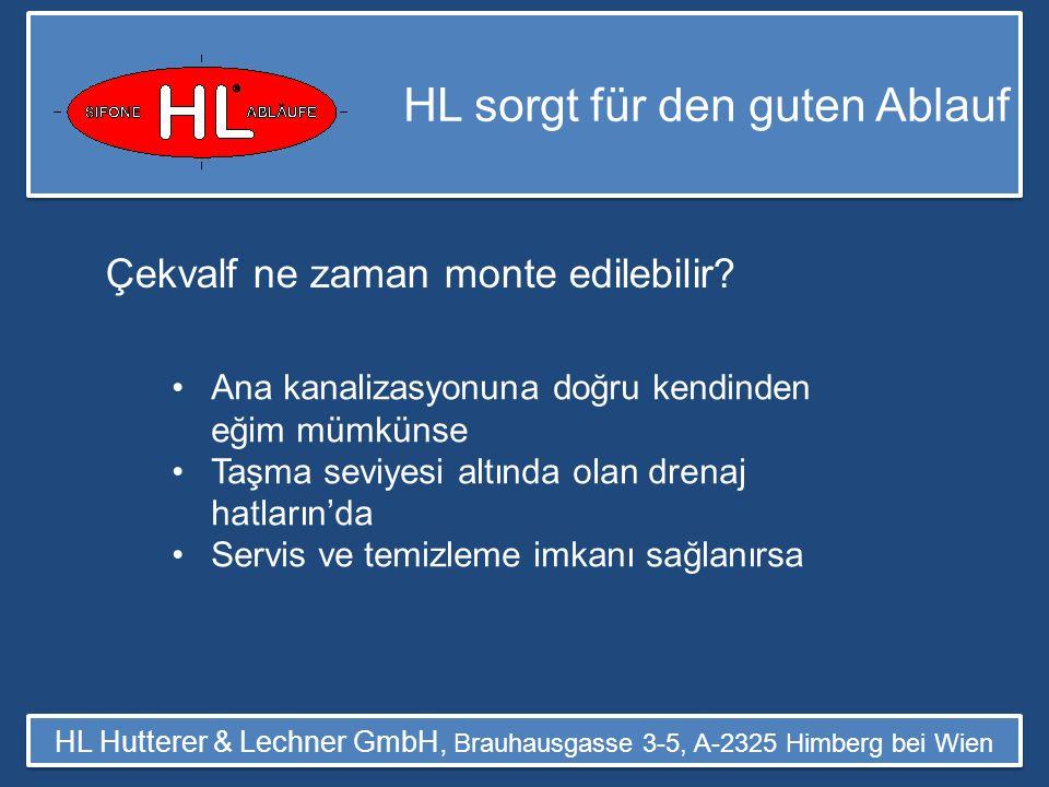 HL sorgt für den guten Ablauf HL Hutterer & Lechner GmbH, Brauhausgasse 3-5, A-2325 Himberg bei Wien Bir drenaj sisteminin görünüşü