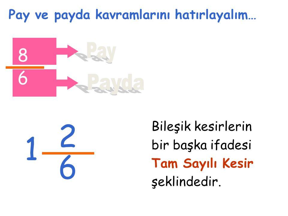 2 3 1 Aşağıda tam sayılı ve bileşik kesirler var.Hangi eşitlik doğrudur.