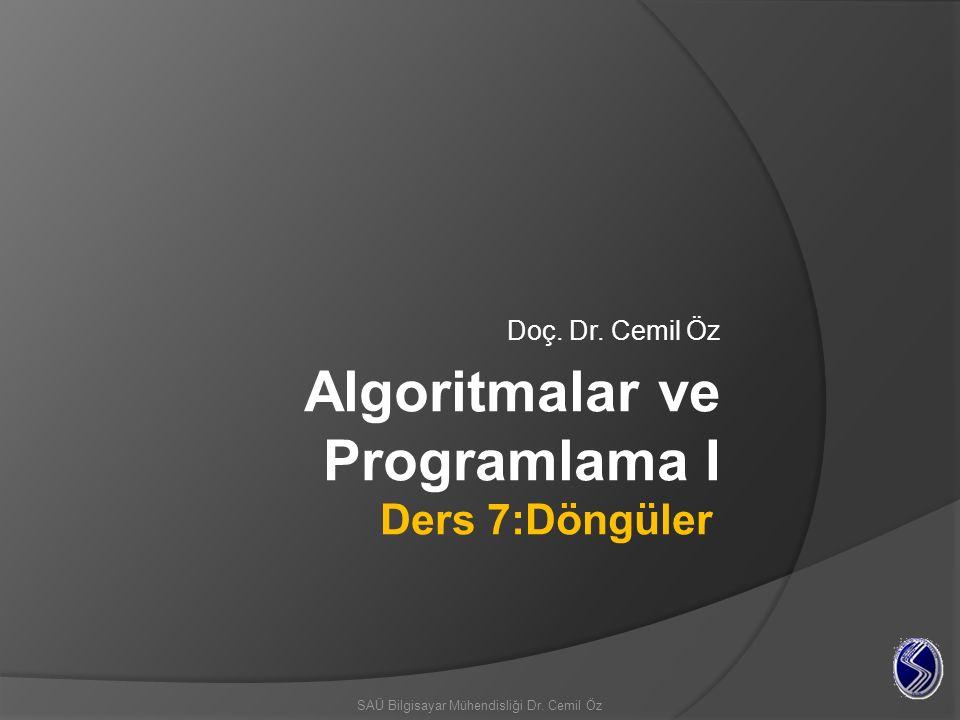 Tekrar (Döngü) Yapıları Tekrar (döngü) yapıları belirli bir kod parçasının farklı değerler üzerinde tekrar tekrar çalıştırılmasını sağlar.