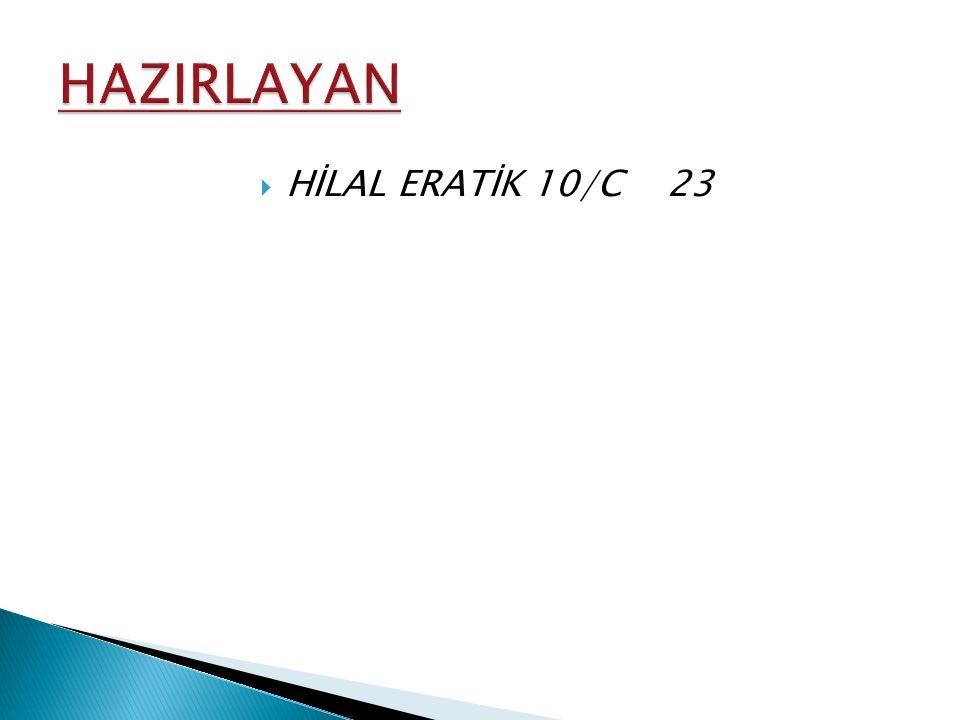 HİLAL ERATİK 10/C 23