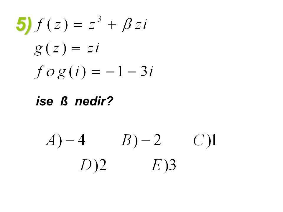 5) ise ß nedir?