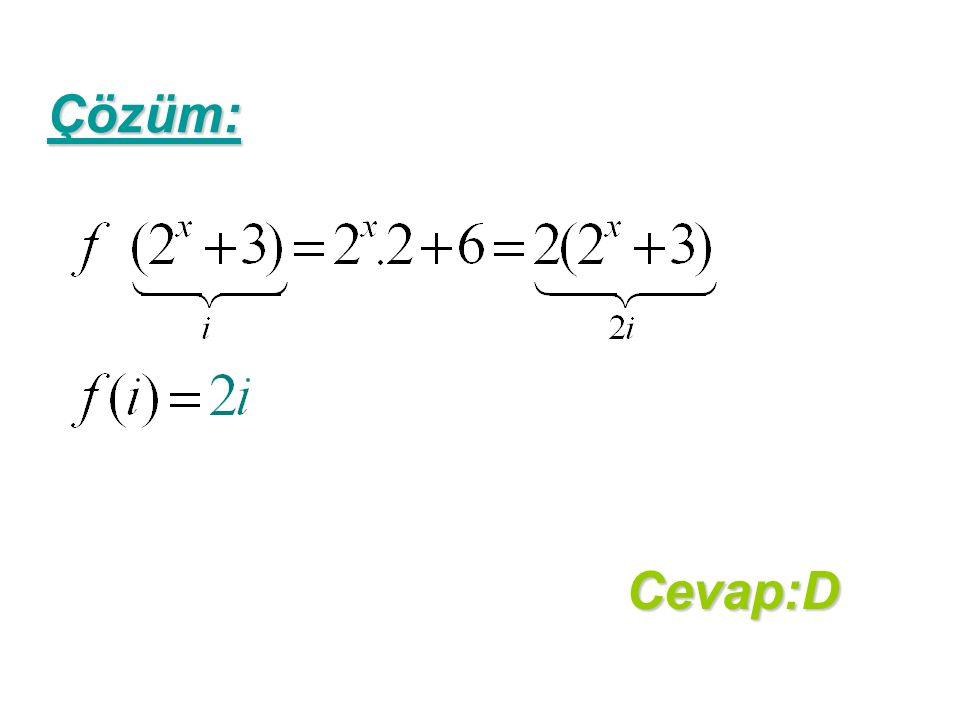 Çözüm: Cevap:D