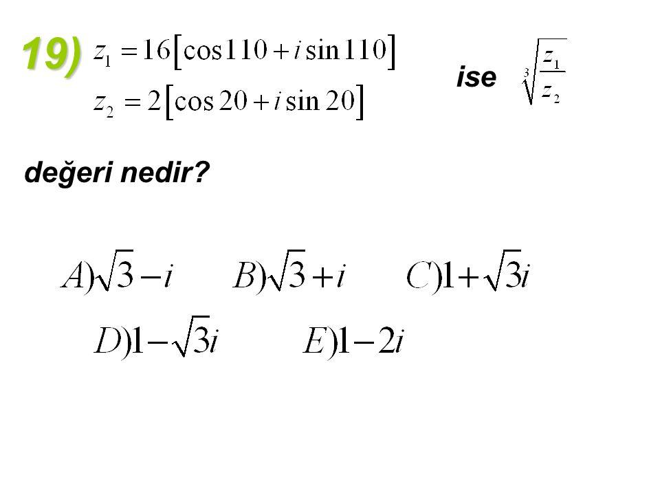 19) ise değeri nedir?