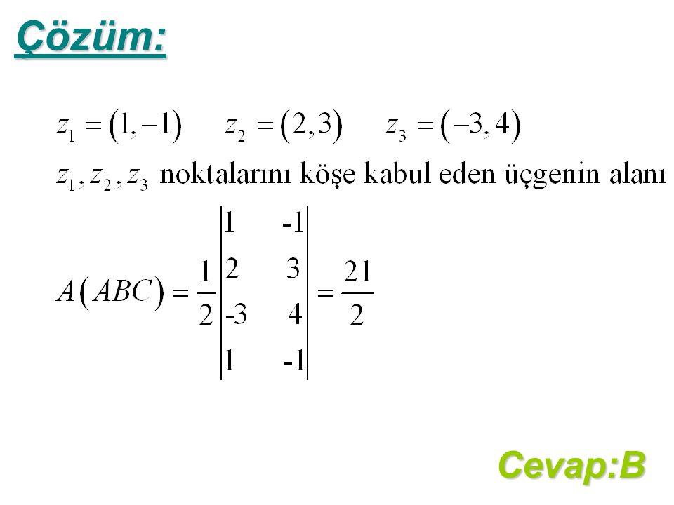 Çözüm:Cevap:B