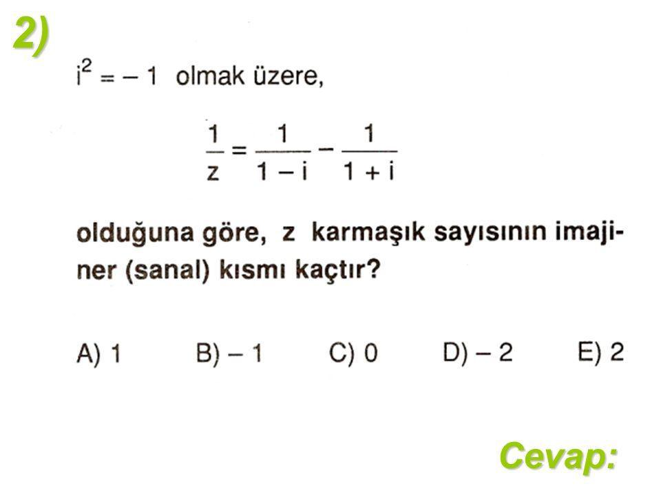 2)Cevap: