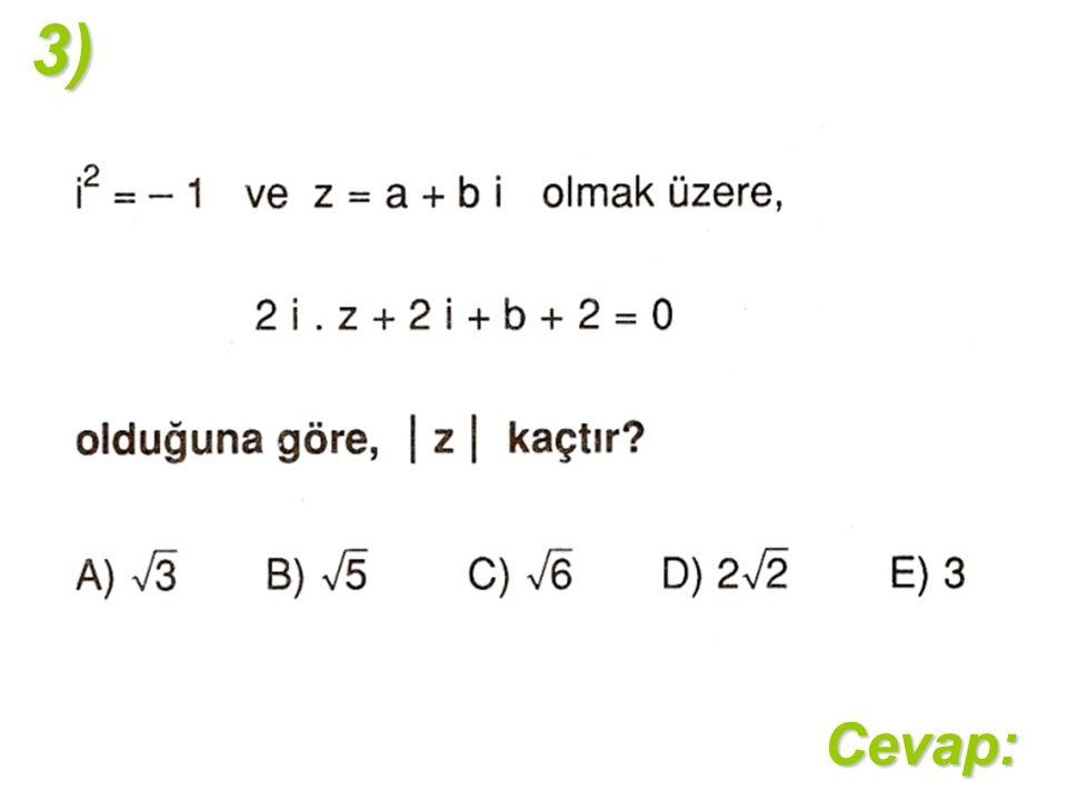 Cevap:3)
