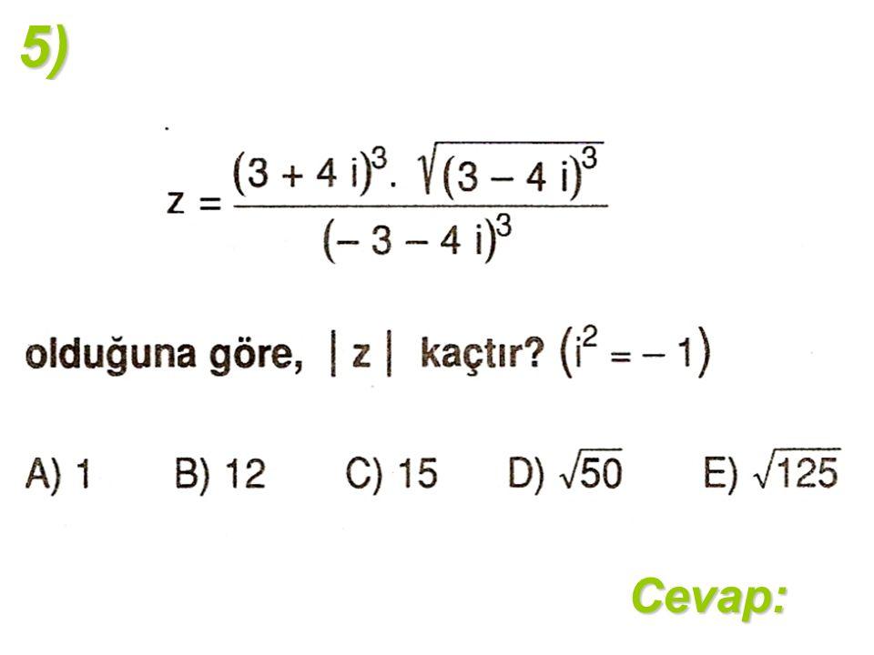 5)Cevap: