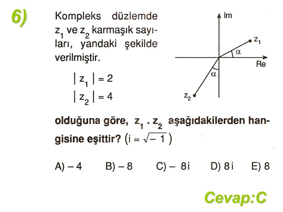 6)Cevap:C