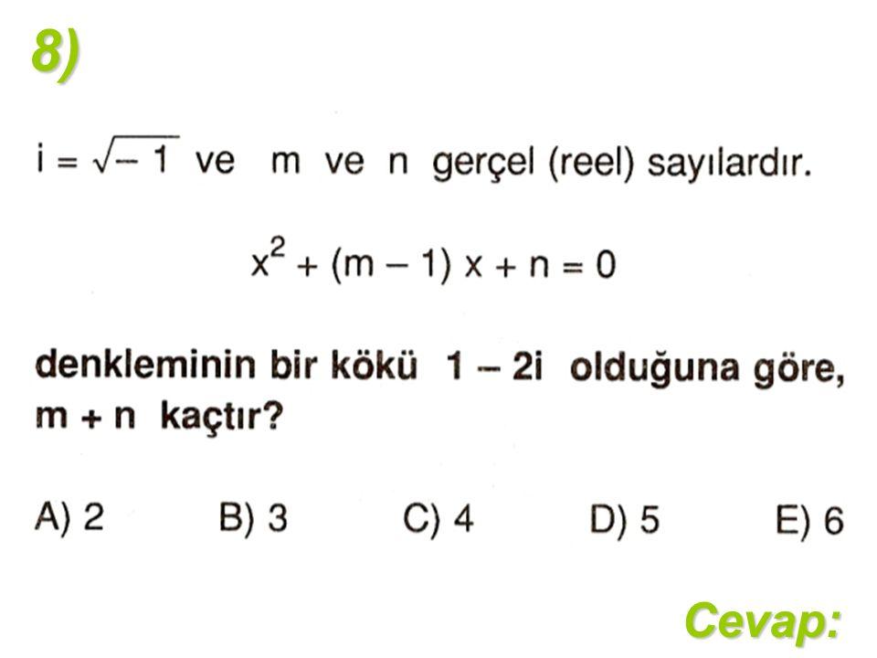 8)Cevap: