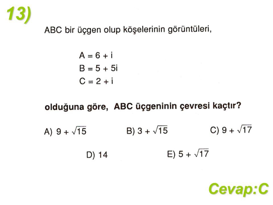 13)Cevap:C