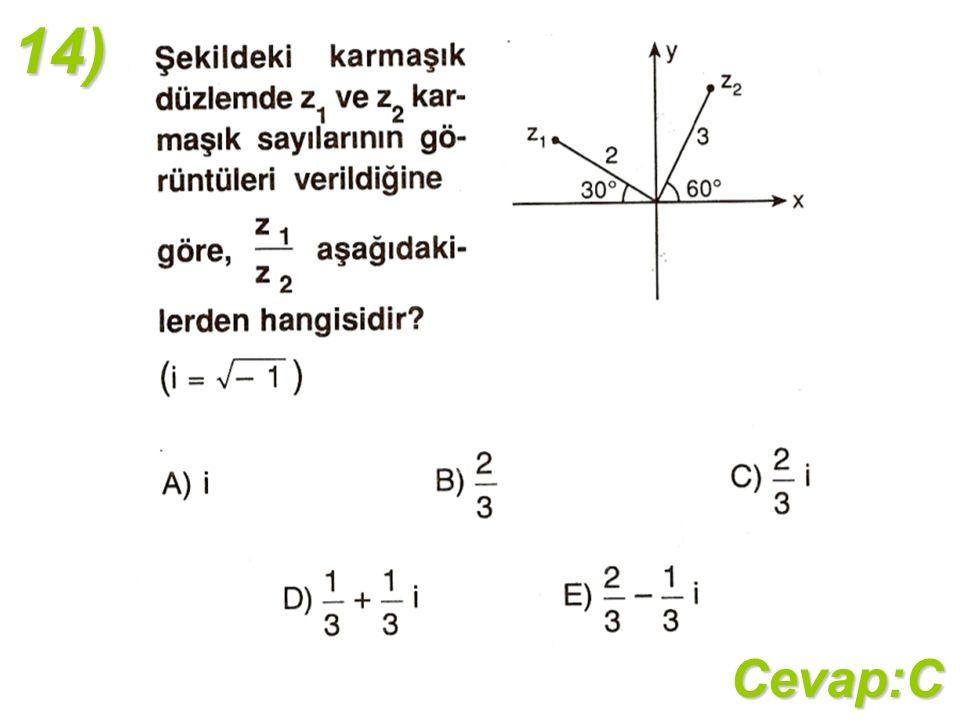 14)Cevap:C