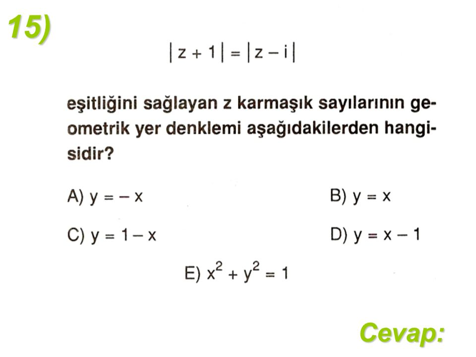 15)Cevap: