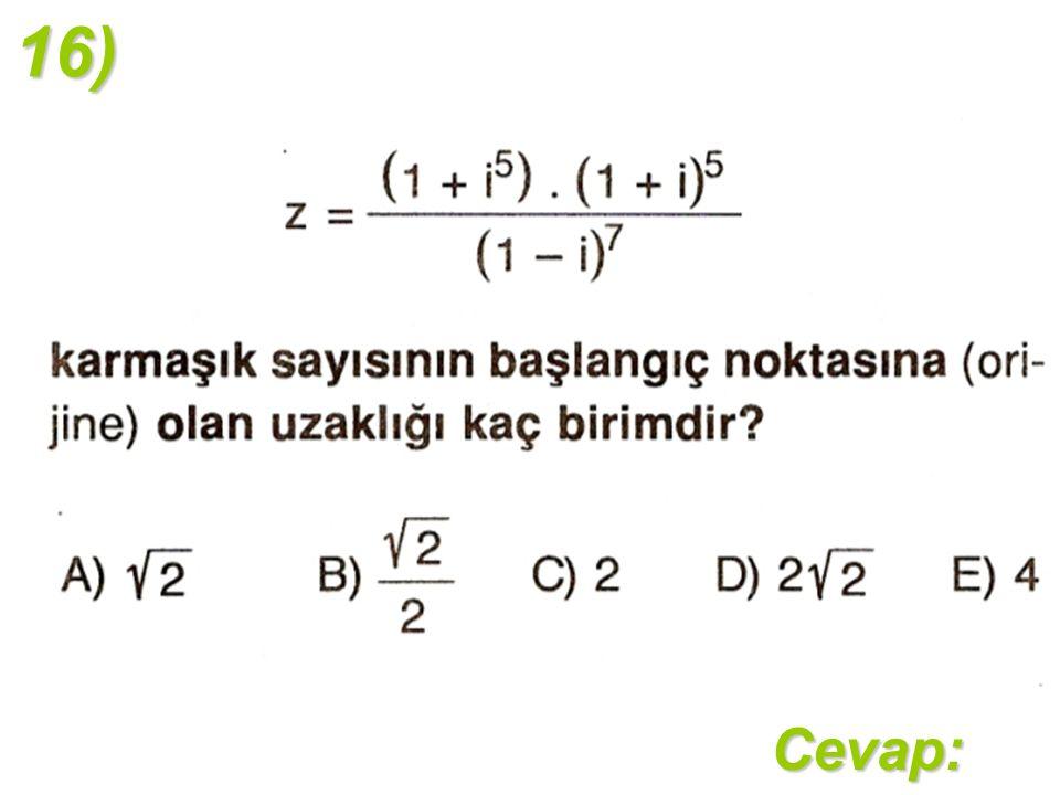 16)Cevap: