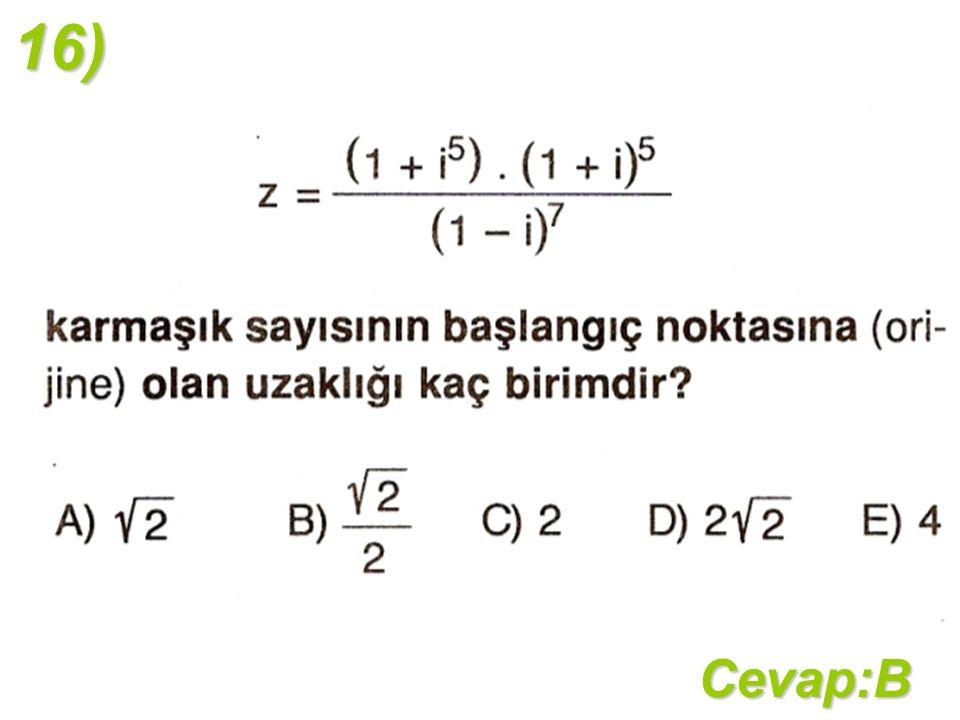 16)Cevap:B