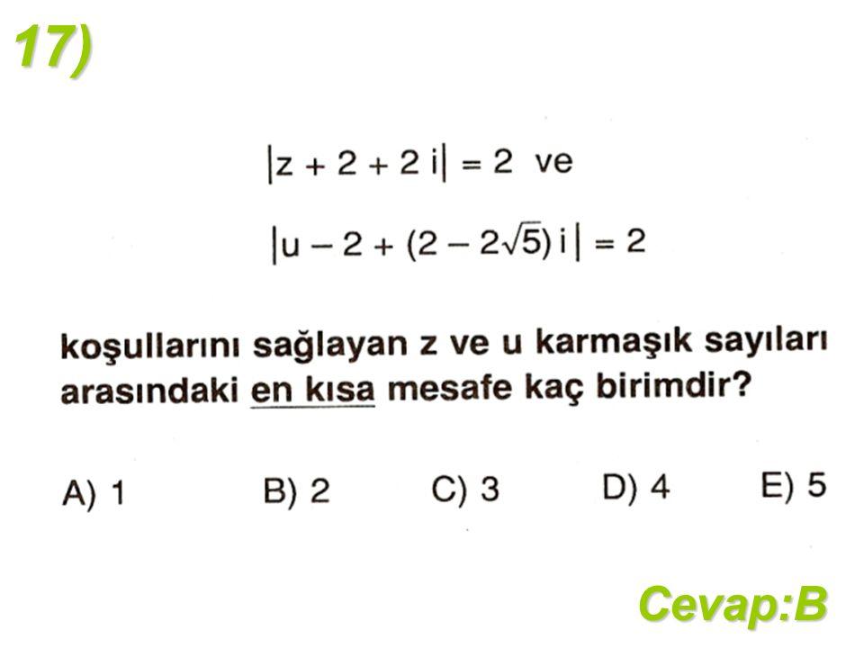 17)Cevap:B