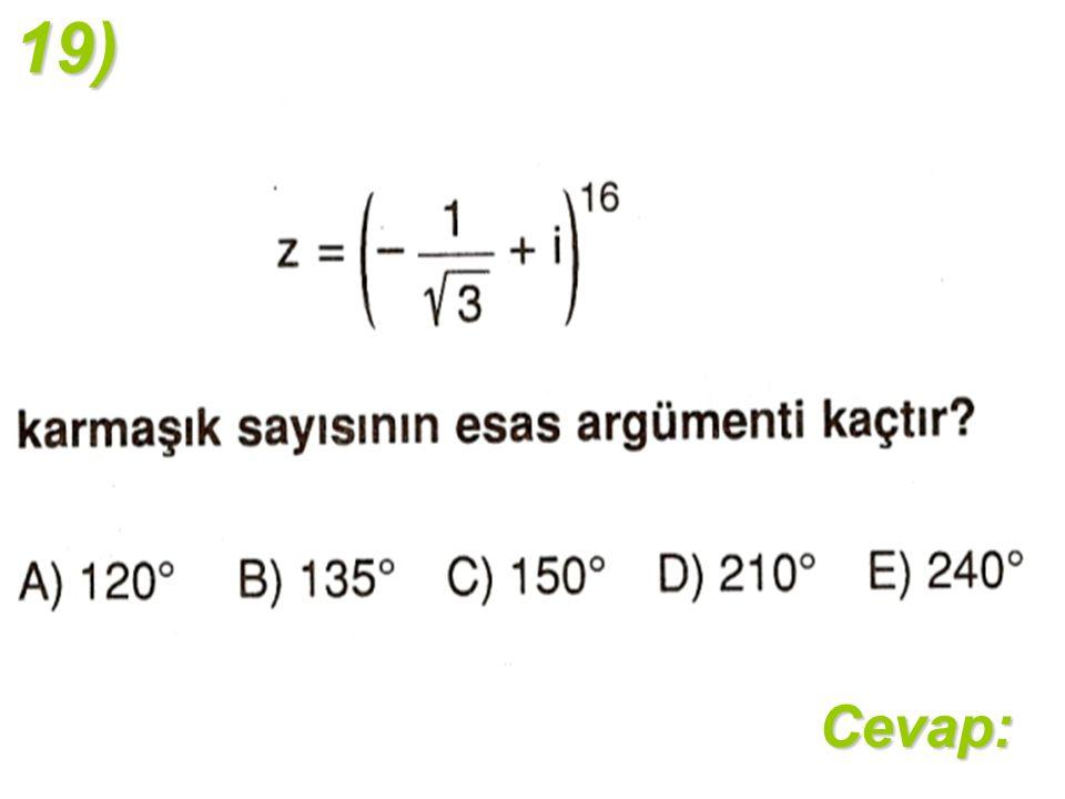 19)Cevap: