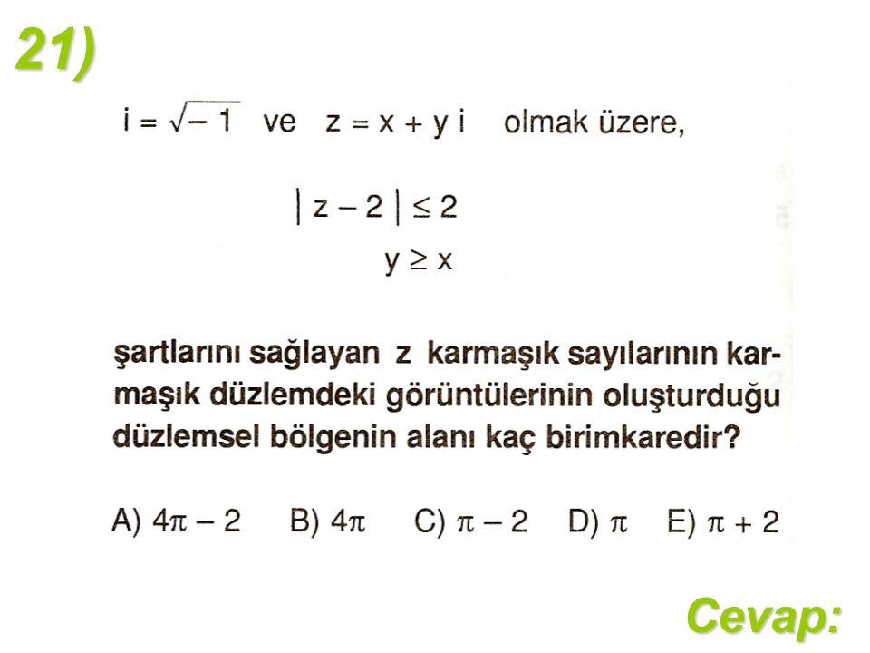 21)Cevap: