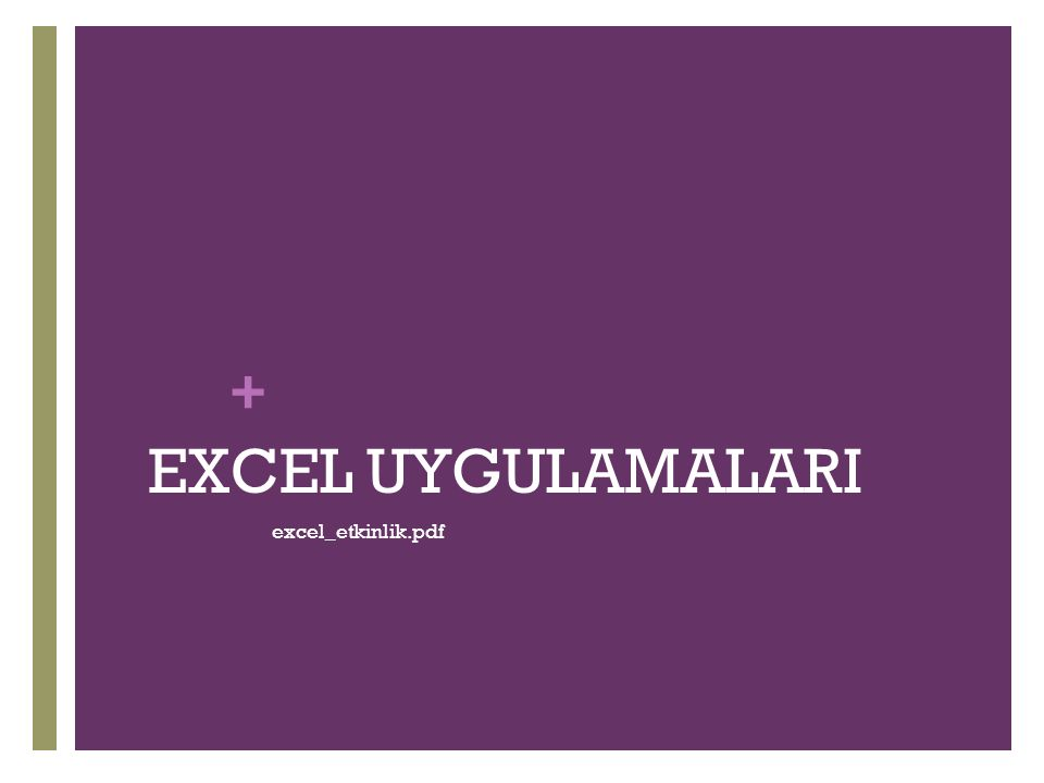 + EXCEL UYGULAMALARI excel_etkinlik.pdf