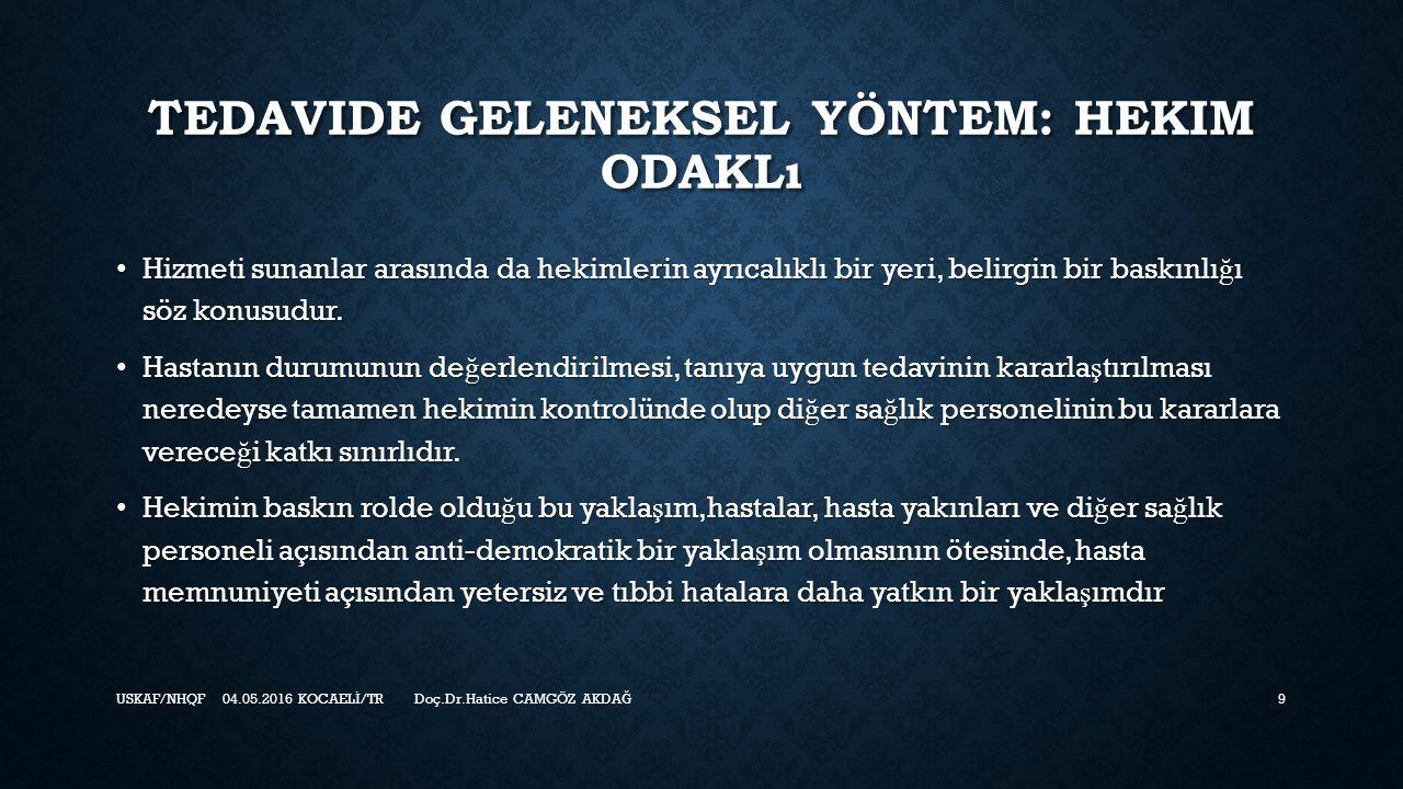 HASTA ODAKLı TEDAVI NEDIR.