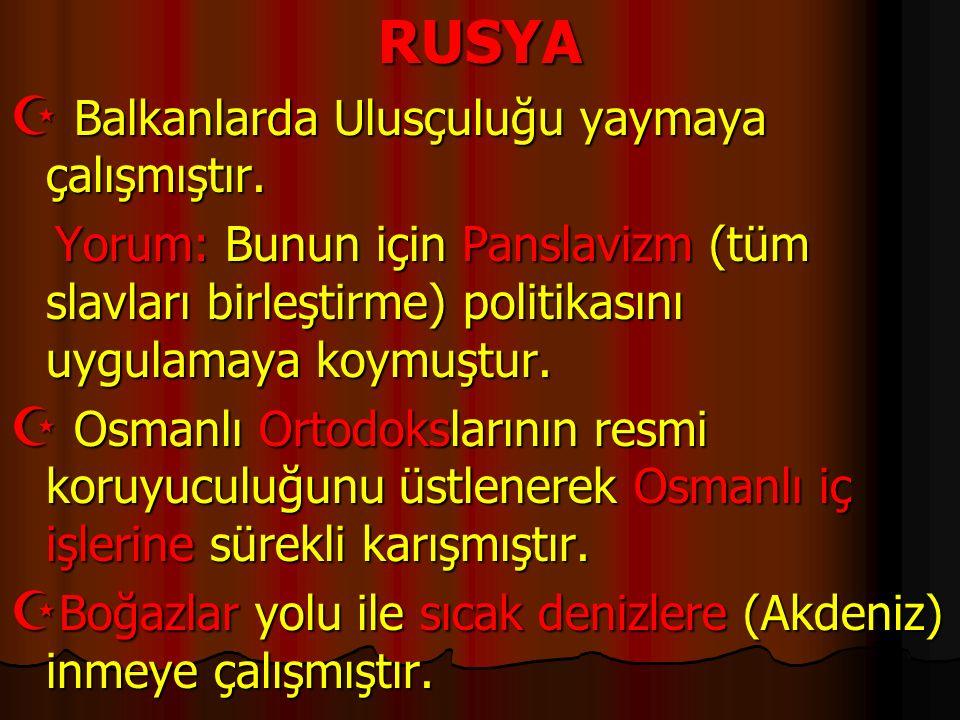 1.Osmanlı'nın Balkan topraklarında çıkarları çatışan iki devlet hangileridir.