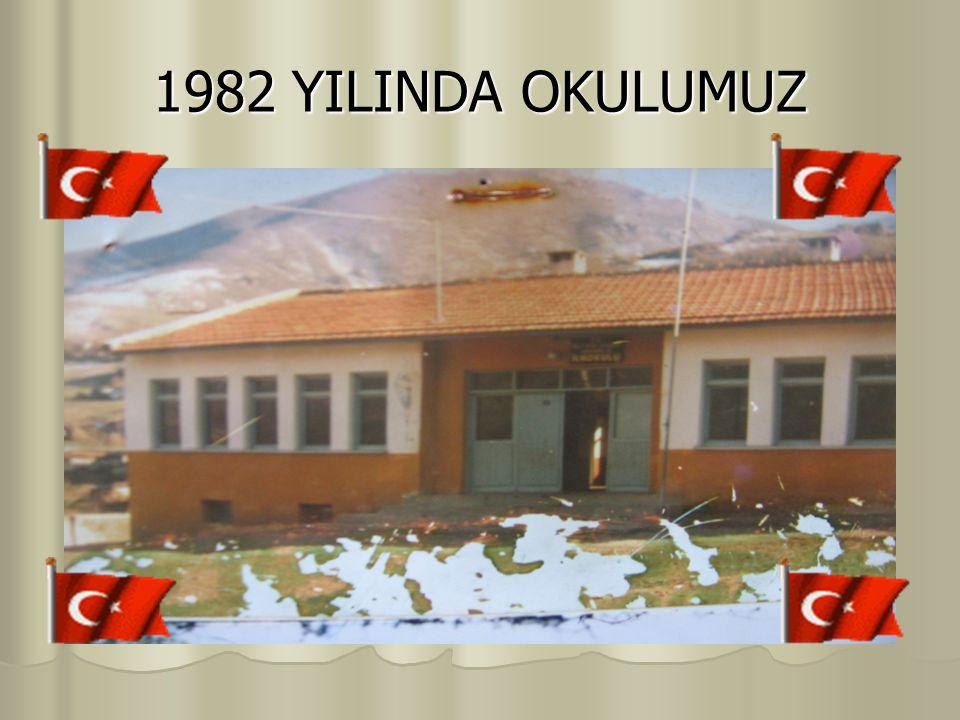 1982 YILINDA OKULUMUZ