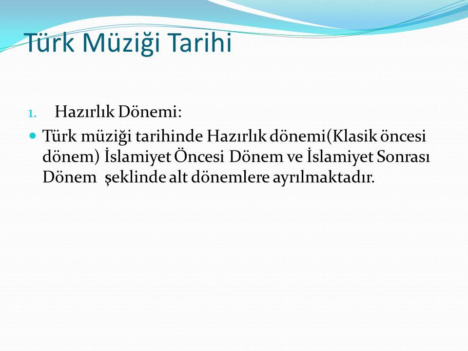 İçerik Türk Müziği Tarihine Giriş Hun Göktürk Ve Uygurlarda Müzik Kültürü