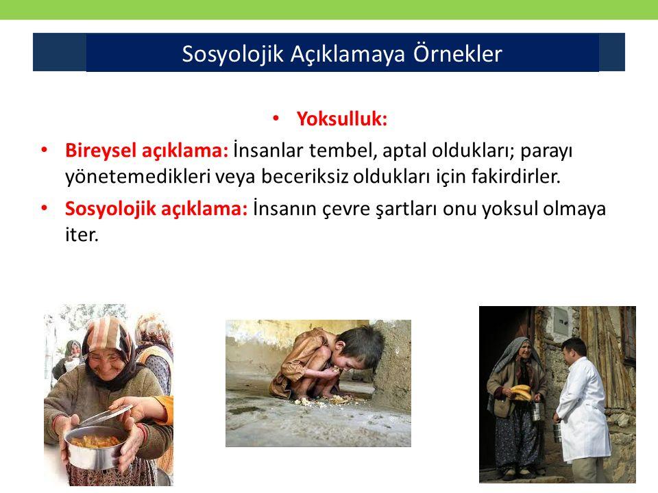 Yoksulluk: Bireysel açıklama: İnsanlar tembel, aptal oldukları; parayı yönetemedikleri veya beceriksiz oldukları için fakirdirler.