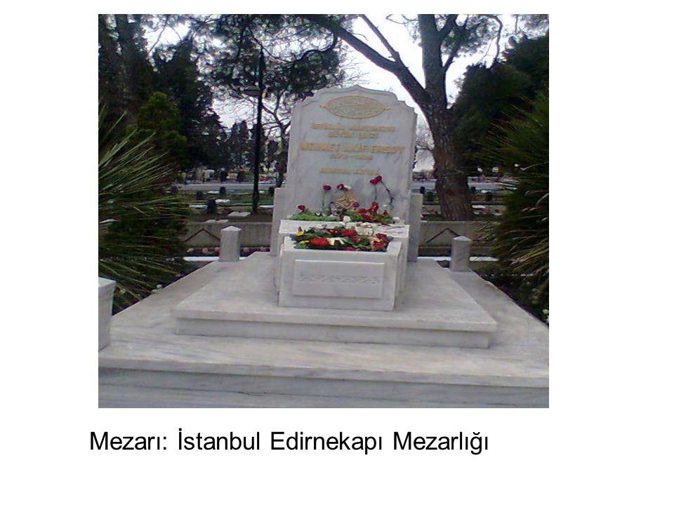 Mezarı: İstanbul Edirnekapı Mezarlığı