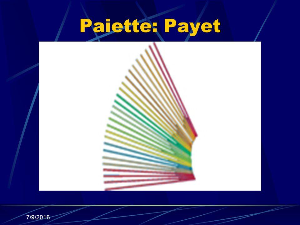 Paiette: Payet 7/9/2016