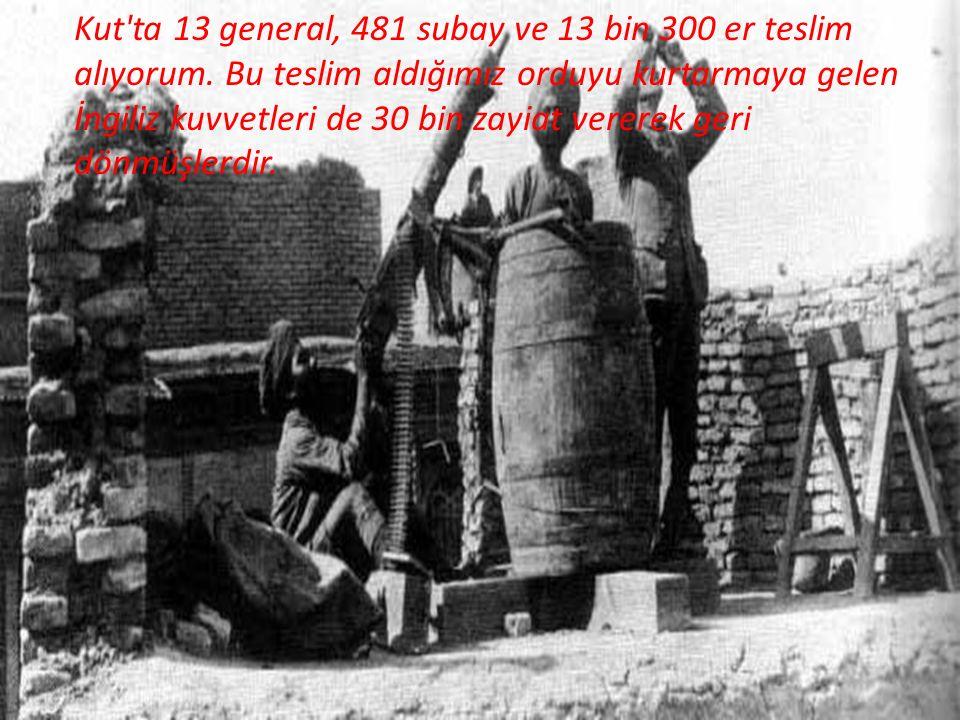 Kut ta 13 general, 481 subay ve 13 bin 300 er teslim alıyorum.