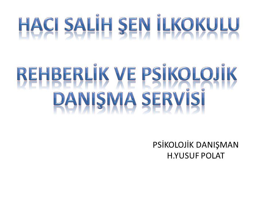 PSİKOLOJİK DANIŞMAN H.YUSUF POLAT