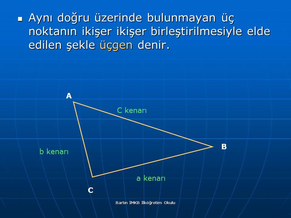 Aynı doğru üzerinde bulunmayan üç noktanın ikişer ikişer birleştirilmesiyle elde edilen şekle üçgen denir.