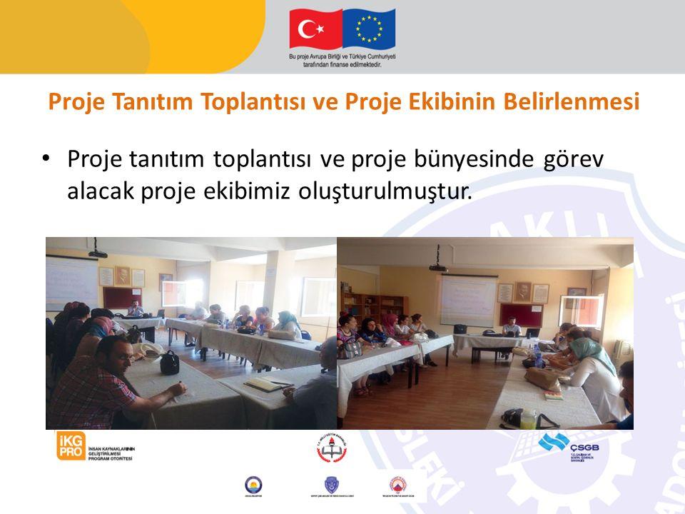 Proje Tanıtım Toplantısı ve Proje Ekibinin Belirlenmesi Proje tanıtım toplantısı ve proje bünyesinde görev alacak proje ekibimiz oluşturulmuştur.