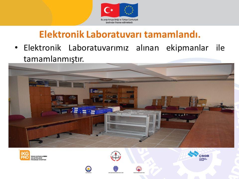 Elektronik Laboratuvarı tamamlandı.