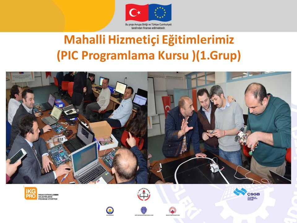 Mahalli Hizmetiçi Eğitimlerimiz (PIC Programlama Kursu )(1.Grup)