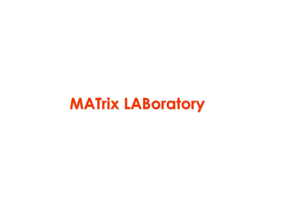 MATrix LABoratory