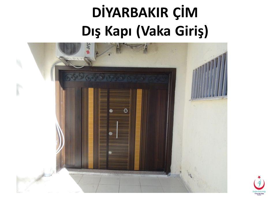 DİYARBAKIR ÇİM Dış Kapı (Vaka Giriş)