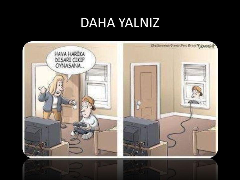 DAHA YALNIZ