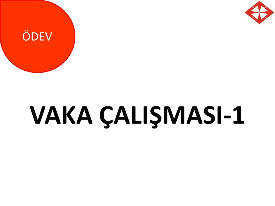 VAKA ÇALIŞMASI-1 ÖDEV