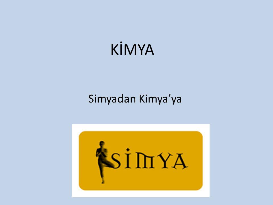 KİMYA Simyadan Kimya'ya