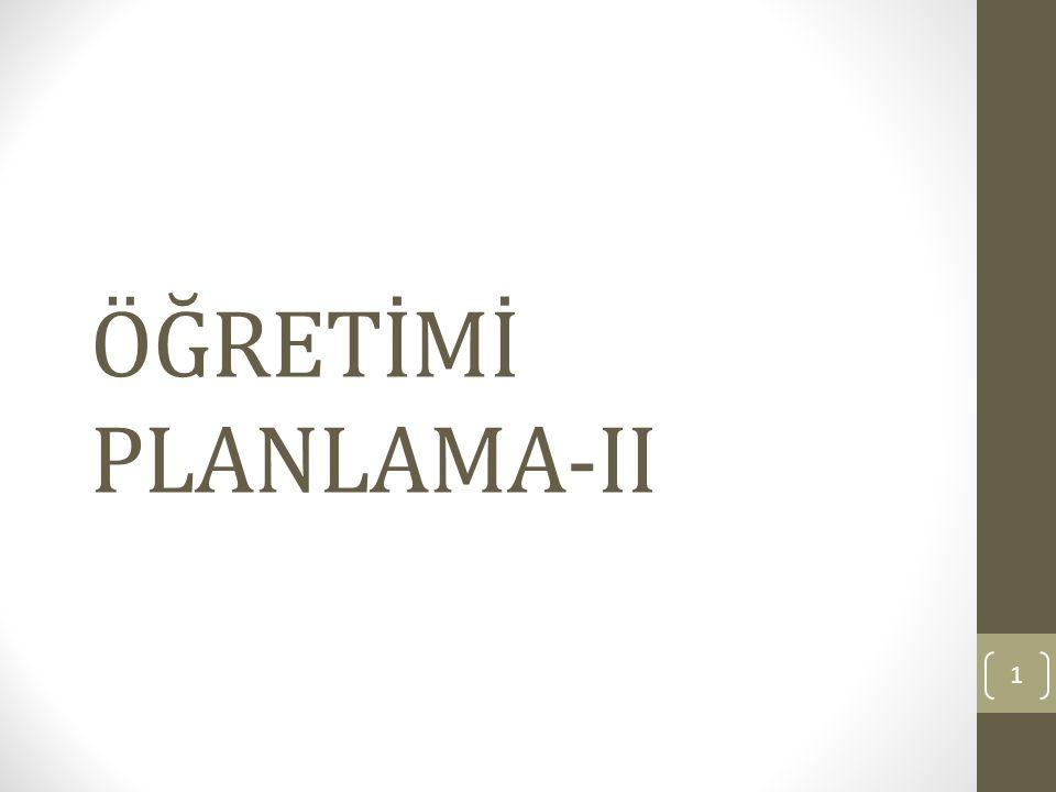 ÖĞRETİMİ PLANLAMA-II 1