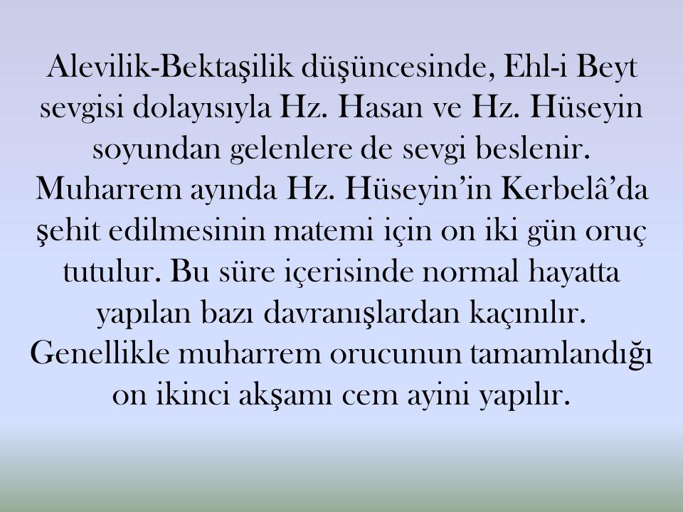 Alevilik-Bekta ş ilik dü ş üncesinde, Ehl-i Beyt sevgisi dolayısıyla Hz.