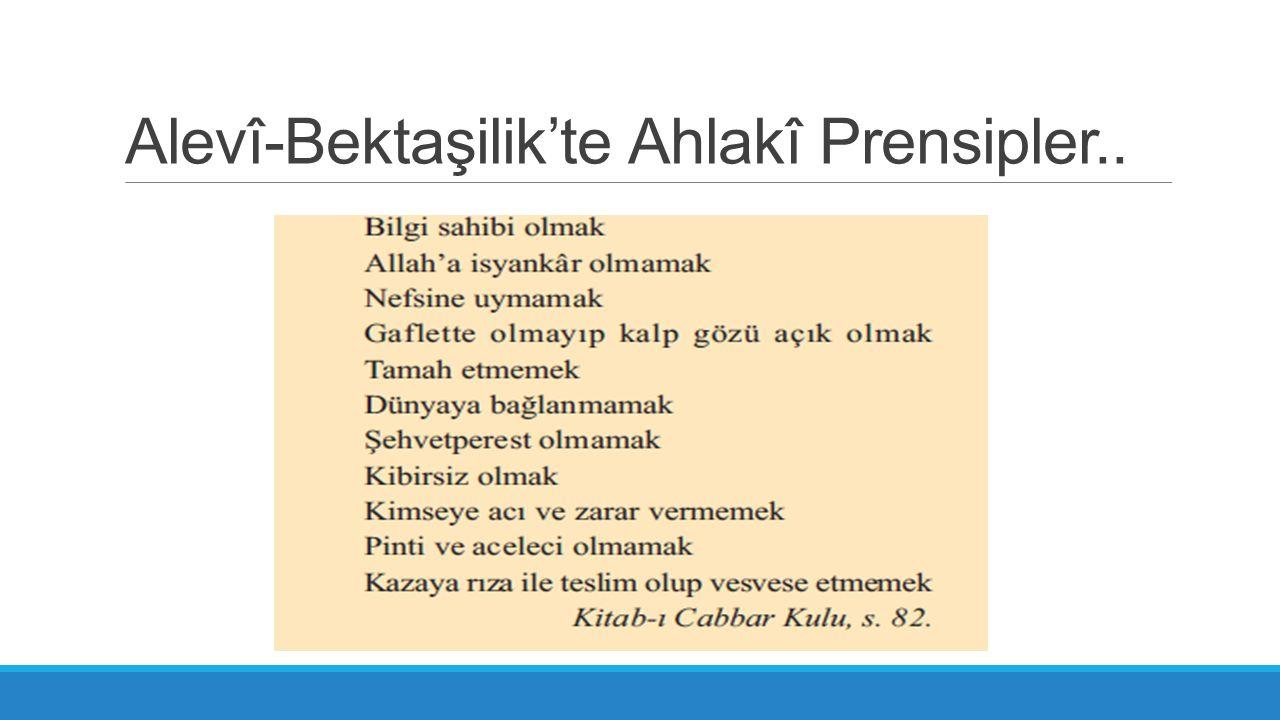 Alevî-Bektaşilik'te Ahlakî Prensipler..